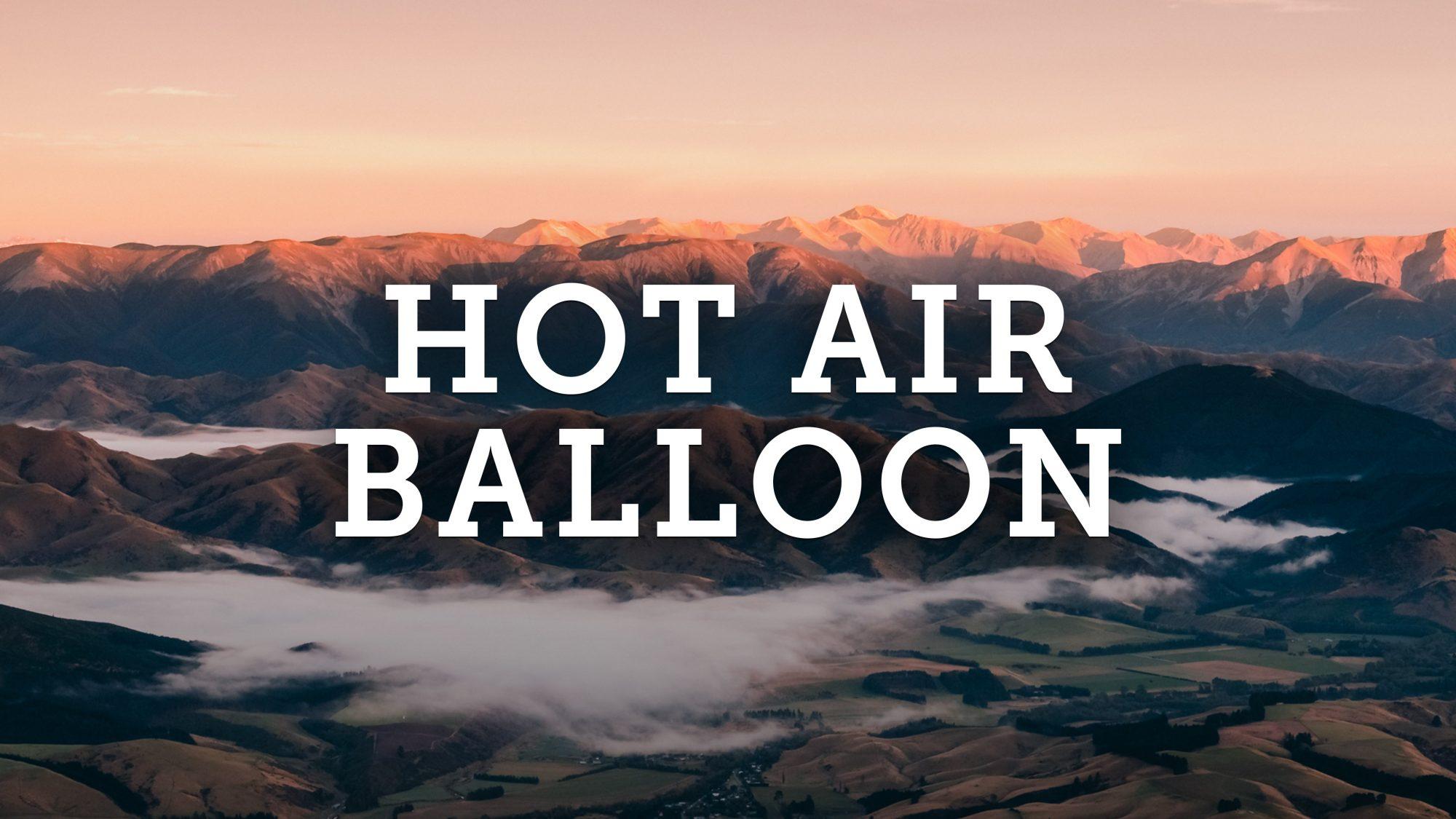 Hot Air Balloon Travel Vlog